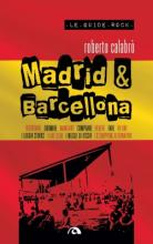 LE GUIDE ROCK - MADRID E BARCELLONA