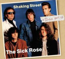 "copertina Cd The Sick Rose ""Shaking Street + Double Shot"""